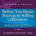 Before You Begin: A Selection from Rich Dad Advisors: Buying and Selling a Business Hörbuch von Garrett Sutton Gesprochen von: Garrett Sutton
