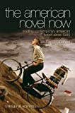 The American Novel Now: Reading Contemporary American Fiction Since 1980 (1405167556) by O'Donnell, Patrick