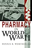 img - for Pharmacy in World War II book / textbook / text book