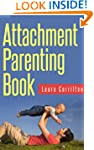 Attachment Parenting Book; The Attach...