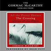 Cormac McCarthy Value Collection: All the Pretty Horses, The Crossing, Cities of the Plain | [Cormac McCarthy]