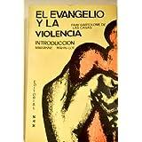 El evangelio y la violencia