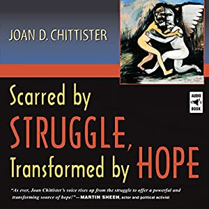Scarred by Struggle, Transformed by Hope Audiobook