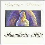"""Himmlische Hilfe: Wie man die Engel erkennt (Mit Bonus-CD)von """"Doreen Virtue"""""""
