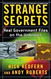 Strange Secrets: Real Government Files on the Unknown by Nick RedfernAndy Roberts