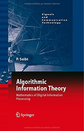 Algorithmic Information Theory: Mathematics of Digital Information Processing