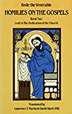 Homilies on the Gospels:  Lent to the Dedication of the Church (Book Two) (Bk. 2) (0879079118) by Bede, the Venerable, Saint