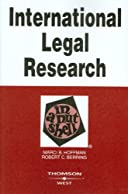 International Legal Research in a Nutshell (In a Nutshell (West Publishing))