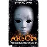 Arsonby Estevan Vega