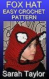Fox Hat - Easy Crochet Pattern