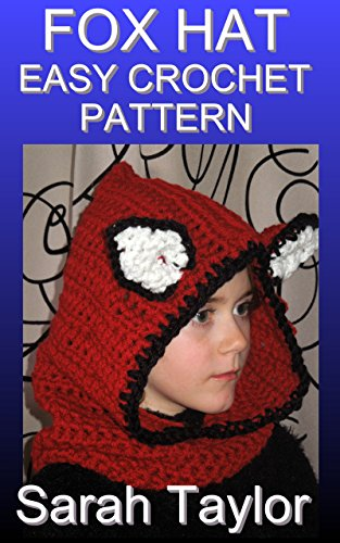 Fox Hat - Easy Crochet Pattern