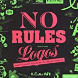 echange, troc John Stones - No Rules Logos: Radical Design Solutions That Break the Rules