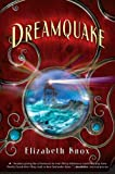 Dreamquake: Book Two of the Dreamhunter Duet (0312581475) by Knox, Elizabeth