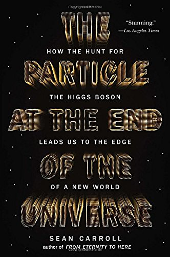 The Particle at the End of the Universe: How the Hunt for the Higgs Boson Leads Us to the Edge of a New World (New Cutting Edge compare prices)