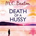 Death of a Hussy: Hamish Macbeth, Book 5 Audiobook by M. C. Beaton Narrated by David Monteath