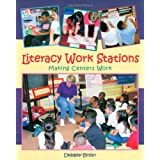 Literacy Work Stations: Making Centers Work ~ Debbie Diller