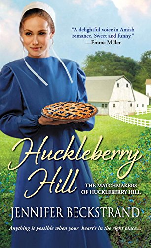 Image of Huckleberry Hill (The Matchmakers of Huckleberry Hill)