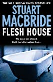 Flesh House (Logan McRae, Book 4) Stuart MacBride