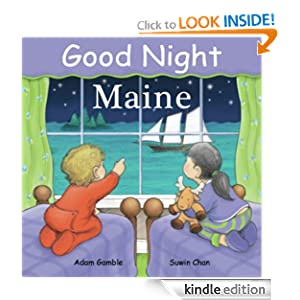 Good Night Maine (Good Night Our World series) Adam Gamble and Suwin Chan
