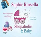 Sophie Kinsella Shopaholic and Baby (Unabridged audio book)