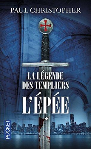 LEGENDE DES TEMPLIERS T01