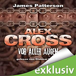 Vor aller Augen (Alex Cross 9) | [James Patterson]