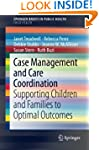 Case Management and Care Coordination...