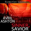 Sinner, Savior: Brooklyn Sinners, Book 2 (       UNABRIDGED) by Avril Ashton Narrated by Renard Pasquale