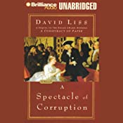 A Spectacle of Corruption | David Liss