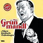 Otto Grünmandl: Alpenländische Erfindungen (Best of Kabarett Edition) | Otto Grünmandl