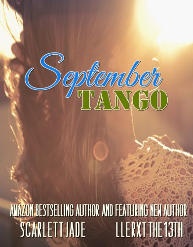 September Tango by Scarlett Jade