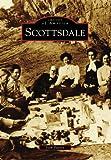 Scottsdale  (AZ)  (Images of America)