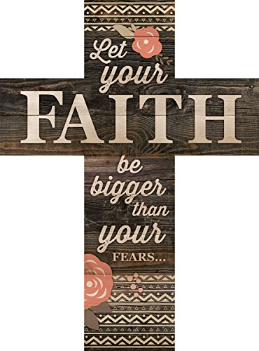 Let Your Faith Be Bigger Than Your Fears Rustic 14 x 10 Wood Wall Art Cross Plaque