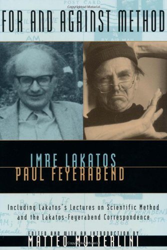 For and Against Method: Including Lakatos's Lectures on...