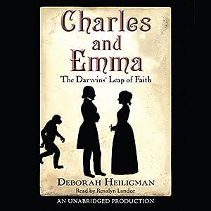 Charles and Emma: The Darwin's Leap of Faith | [Deborah Heiligman]