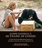 Jane Goodall: 50 Years at Gombe (English Edition)
