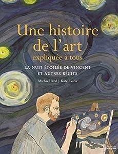 """Afficher """"Une histoire de l'art expliquée à tous"""""""