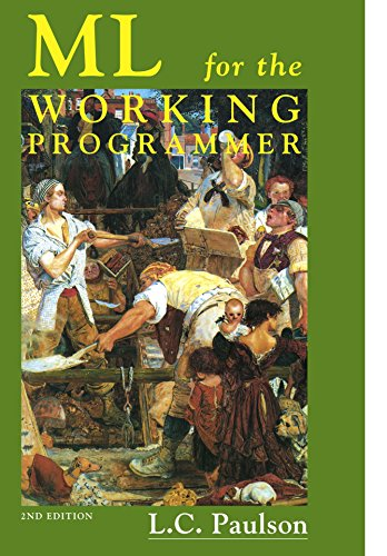 ML for the Working Programmer 2nd Edition Paperback
