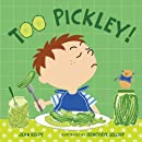 Too Pickley! (Too! Books)