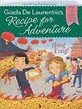 Hong Kong! #3 (Recipe for Adventure)