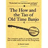 The How and the Tao of Old Time Banjo ~ Patrick Costello
