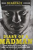 img - for Diary of a Madman: The Geto Boys, Life, Death, and the Roots of Southern Rap book / textbook / text book
