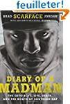 Diary of a Madman: The Geto Boys, Lif...
