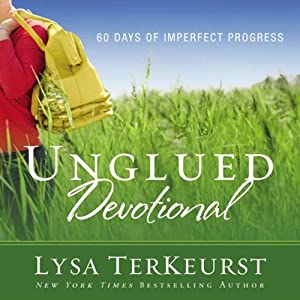 Unglued Devotional: 60 Days of Imperfect Progress | [Lysa TerKeurst]