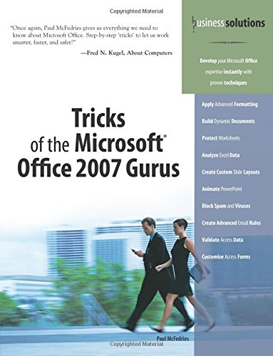 Tricks of the Microsoft Office 2007 Gurus (Business Solutions)