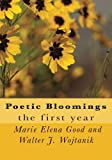 img - for Poetic Bloomings: the first year book / textbook / text book