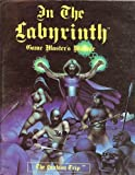 In The Labyrinth: Game Master's Module (The Fantasy Trip)