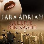 Geliebte der Nacht (Midnight Breed 1)   Lara Adrian