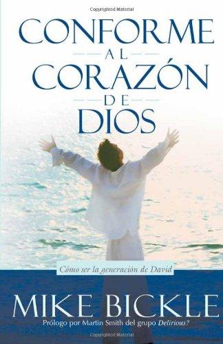 Conforme Al Corazon de Dios = After God's Own Heart