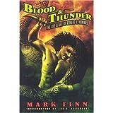 Blood and Thunder: The Life and Art of Robert E. Howard ~ Mark Finn